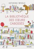 La bibliotheque des coeurs cabossés