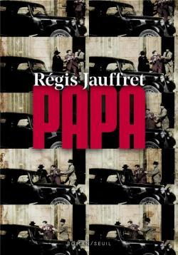 Papa de Régis Jauffret